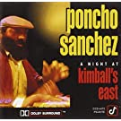 A Night A Kimball's East by Poncho Sanchez (1991-07-16)