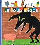 """Afficher """"Loup miaou (Le)"""""""