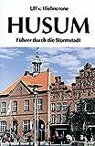 Husum: Führer durch die Stormstadt