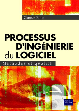Processus d'ingnierie du logiciel : Mthodes et qualit