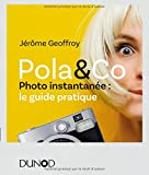 Pola & Co : Photo instantanée : le guide pratique