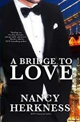 A Bridge to Love by Nancy Herkness (2011-10-25)