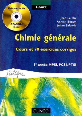 Cours de chimie générale avec CD-Rom - Cours et exercices corrigés - 1re année MPSI, PCSI, PTSI