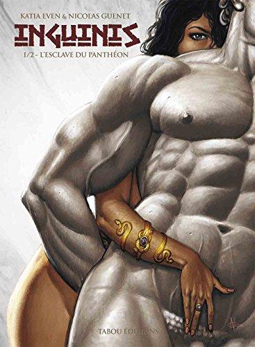 Inguinis : L'Esclave du Panthéon - Tome 1
