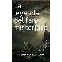 La leyenda del faro misterioso (Spanish Edition)