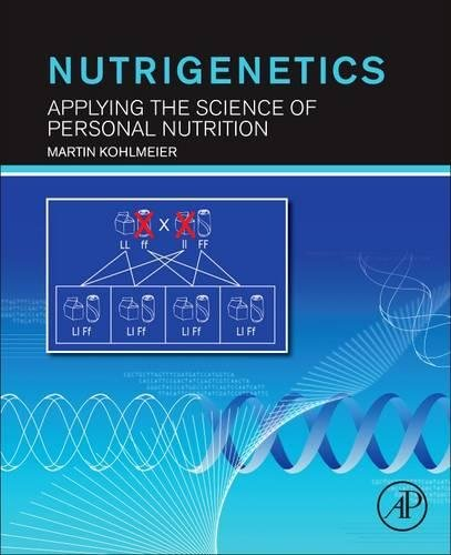Nutrigenetics: Applying the Science of Personal Nutrition