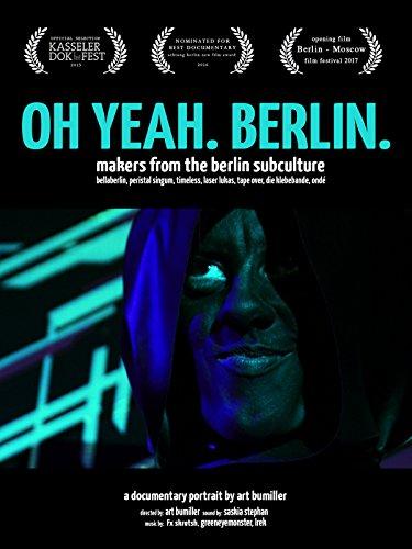 Oh Yeah. Berlin.