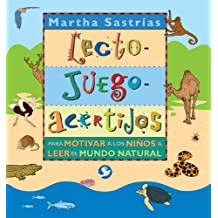 Lecto-juego-acertijos / Word-Games-Riddles: Para Motivar A Los Ninos A Leer El Mundo Natural / To Motivate Children to Learn about the Natural World