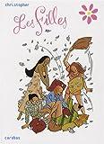 Les Filles - L'intégrale : Tome 1, Pyjama Party ; Tome 2, Papier peint ; Tome 3, Action ou vérité ; Tome 4, Telle mère, telle fille ; Tome 5, Au nom du père