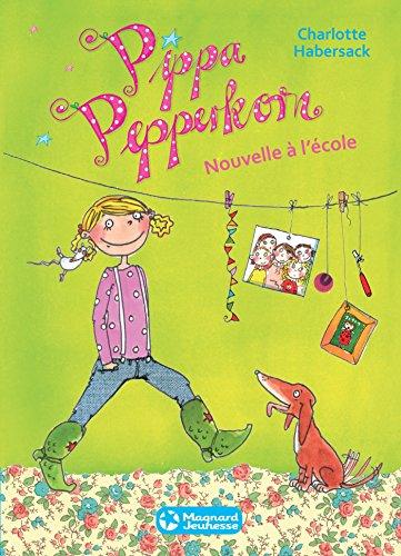 Pippa Pepperkorn 1 - Nouvelle à l'école