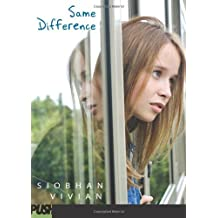 Same Difference by Siobhan Vivian (2010-03-01)