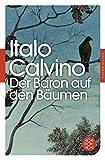 Der Baron auf den Bäumen: Roman (Fischer Klassik) - Italo Calvino