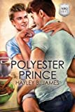 [ Polyester Prince ] By James, Hayley B (Author) [ Jan - 2014 ] [ Paperback ]