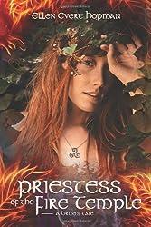 Priestess of the Fire Temple: A Druid's Tale by Ellen Evert Hopman (2012-03-08)
