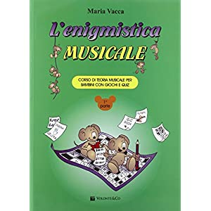L'enigmistica musicale. Corso di teoria musicale per bambini con giochi e quiz: 1