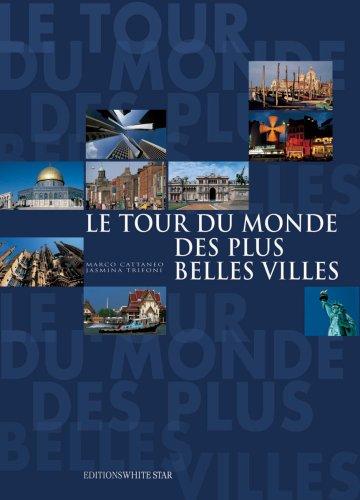 TOUR DU MONDE PLUS BELLES VILL