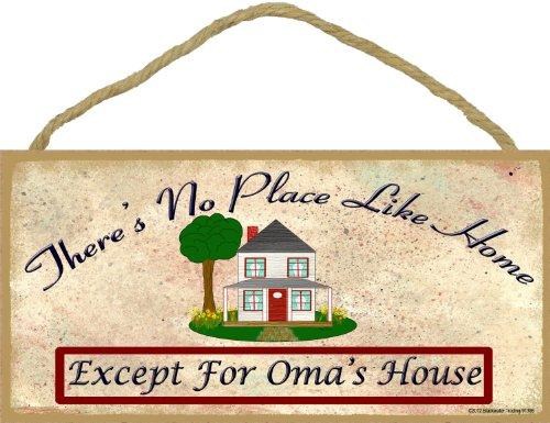 Theres kein Platz wie Oma Haus 5 x 10 Zeichen Großmutter Plakette