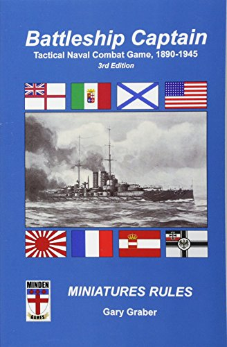 Battleship Captain: Tactical Naval Combat Game, 1890-1945 por Gary Graber