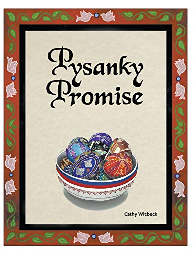 Pysanky Promise