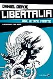 Libertalia : une utopie pirate
