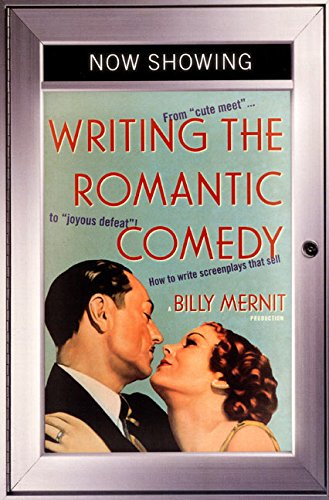 Writing The Romantic Comedy por Billy Mernit