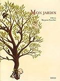 Mon jardin / Zidrou, Marjorie Pourchet | Zidrou (1962-....). Auteur