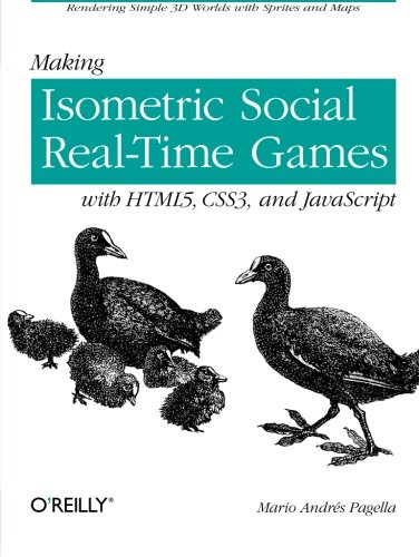 Making Isometric Social Real-Time Games with HTML5, CSS3, and JavaScript: Rendering Simple...