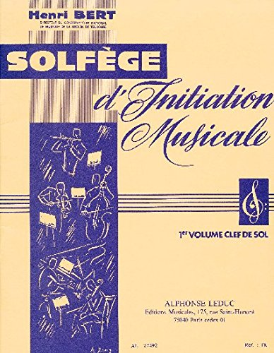 Solfège d'initiation Musicale/ 1er Volume Clé De SOL