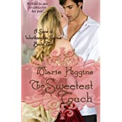 The Sweetest Touch by Marie Higgins (2012-07-23)
