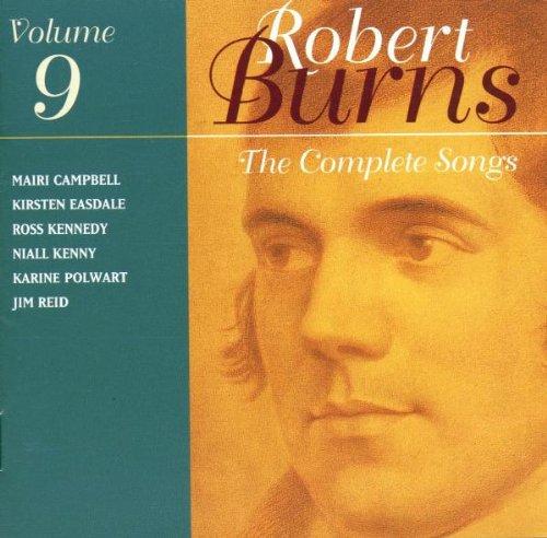 Robert Burns: The Complete Songs, Vol. 9