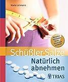 Natürlich abnehmen mit Schüßler-Salzen (Amazon.de)