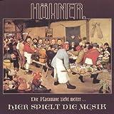 Songtexte von Höhner - Die Karawane zieht weiter ...: Hier spielt die Musik