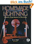 Homemade Lightning: Creative Experime...