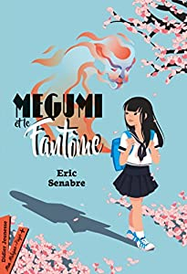 vignette de 'Megumi et le fantôme (Éric Senabre)'