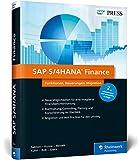 SAP S/4HANA Finance: Ihre Entscheidungshilfe zur Migration – aktuell zu Release 1809 (SAP PRESS)