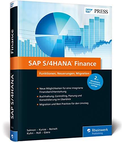 SAP S/4HANA Finance: Ihre Entscheidungshilfe zur Migration - aktuell zu Release 1809 (SAP PRESS)