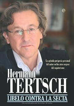 Libelo contra la secta (Actualidad (esfera)) de [Tertsch, Hermann]