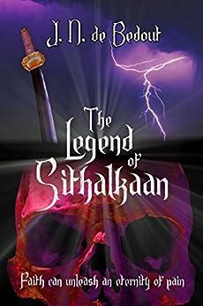 The Legend of Sithalkaan by [de Bedout, J. N.]