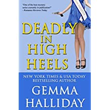 Deadly in High Heels: High Heels Mysteries #9 (English Edition)
