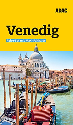 ADAC Reiseführer plus Venedig: Das ADAC Reise-Set mit Maxi-Faltkarte zum Herausnehmen