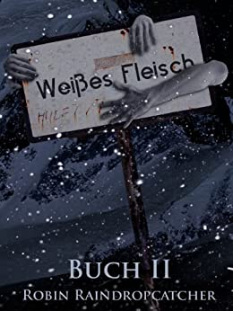 Buch II (Weißes Fleisch 2)
