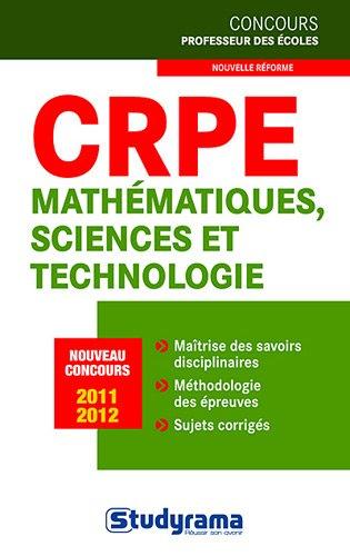 CRPE: mathématiques, sciences et technologie, cat.A