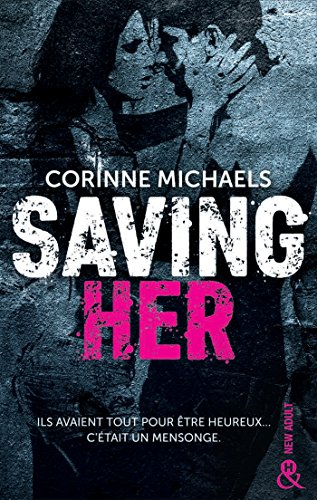 Saving Her: Une romance New Adult