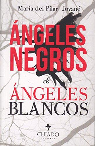 Ángeles Negros & Ángeles Blancos