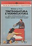 Scarica Libro Tinteggiatura e verniciatura (PDF,EPUB,MOBI) Online Italiano Gratis