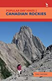 Canadian Rockies (Popular Day Hikes, Band 2)