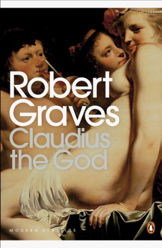 Claudius the God (Robert Graves Book 2) (English Edition) por Robert Graves