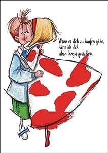 Wenn es Dich zu kaufen gäbe.. - romantische Liebeskarte nicht nur als Valentinskarte • auch zum direkt Versenden mit ihrem persönlichen Text als Einleger.