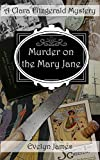 Murder on the Mary Jane: A Clara Fitzgerald Mystery (The Clara Fitzgerald Mysteries B...