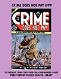 Crime Does Not Pay Comics #99